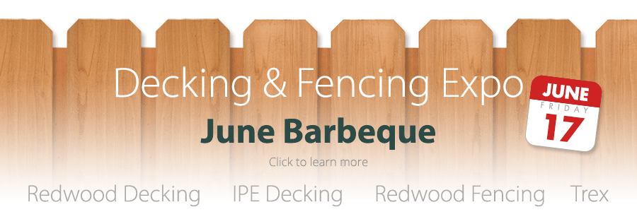 Decking and Fencing Expo - Friday, June 17th