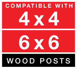 Compatable with 4x4 and 6x6 wood posts graphic
